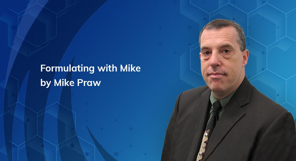 Formulating with Mike by Mike Praw